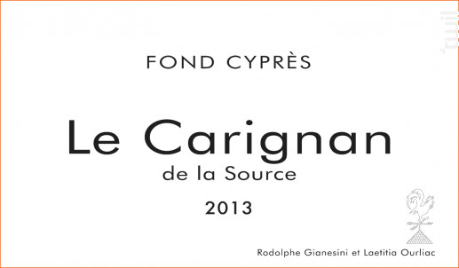 Le Carignan de la Source - Domaine Fond Cyprès - 2016 - Rouge