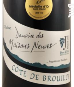 """Côte de Brouilly - """"L'Ecluse"""" - Domaine des Maisons Neuves - 2017 - Rouge"""