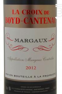 La Croix de Boyd-Cantenac - Château Boyd Cantenac & Château Pouget - 2012 - Rouge