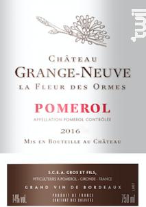La Fleur des Ormes - Château Grange-Neuve - 2016 - Rouge