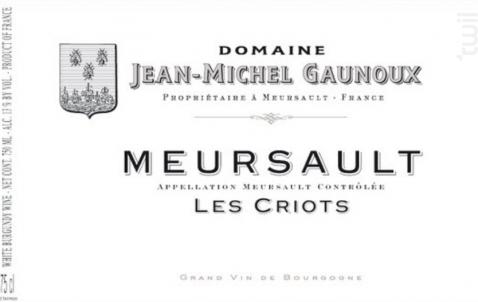 MEURSAULT Les Criots - Domaine Jean-Michel Gaunoux - 2010 - Rouge