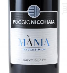 Mania - Poggio Nicchiaia - 2013 - Rouge