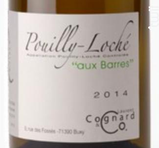 POUILLY LOCHE AUX BARRES - Laurent Cognard - 2014 - Blanc