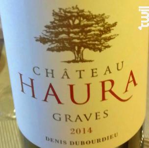 Château Haura - Denis Dubourdieu Domaines - 2014 - Rouge