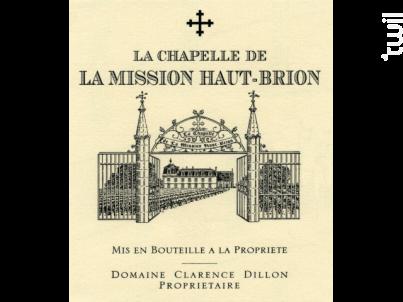 La Chapelle de La Mission Haut Brion - Château La Mission Haut Brion - Domaine Clarence Dillon - 2018 - Rouge