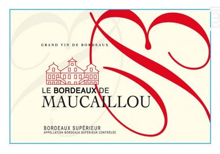 Le Bordeaux de Maucaillou - Château Maucaillou - 2014 - Rouge