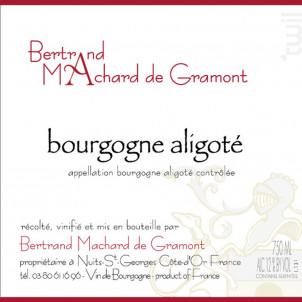 Bourgogne Aligoté - Domaine Machard de Gramont - 2014 - Blanc