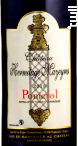 Château Hermitage Mazeyres - Chateau Hermitage Mazeyres - 2010 - Rouge