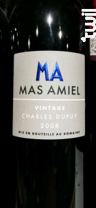 Vintage Charles Dupuy - Mas Amiel - 2008 - Rouge