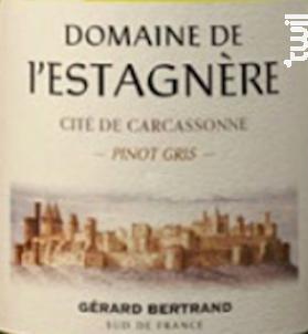 Domaine de l'Estagnère Pinot Gris - Maison Gérard Bertrand - 2017 - Blanc