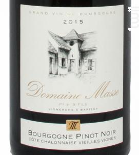 Bourgogne Pinot Noir Côte Chalonnaise Vieilles Vignes - Domaine Masse Père et Fils - 2016 - Rouge