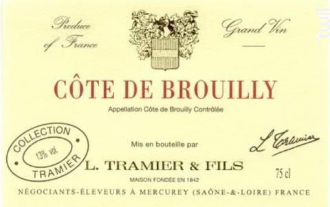 Côte-de-Brouilly - Maison L. Tramier et Fils - 2015 - Rouge
