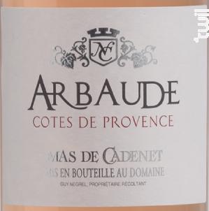 Arbaude - Mas de Cadenet - 2017 - Rosé