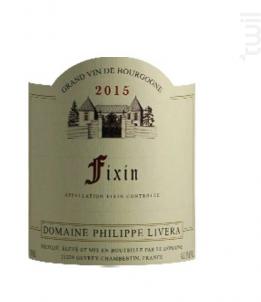 Fixin - Domaine Philippe Livera - 2015 - Rouge