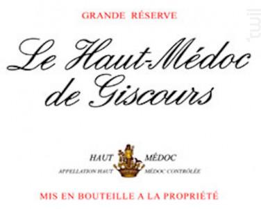 Le Haut-Médoc de Giscours - Château Giscours - 2016 - Rouge