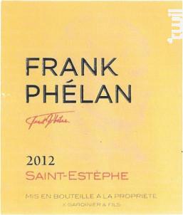 Frank Phélan - Château Phélan Ségur - 2012 - Rouge
