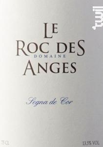 Segna de Cor - Domaine Le Roc des Anges - 2017 - Rouge