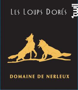 Les Loups Dorés Dernier Tri - Domaine de Nerleux - 2017 - Blanc