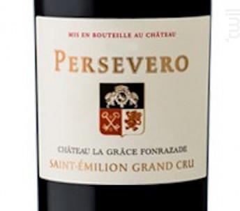 Persevero Du Château La Grâce Fonrazade - Château Grâce Fonrazade - 2014 - Rouge