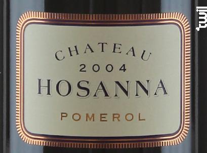 Hosanna - Château Hosanna - 2007 - Rouge