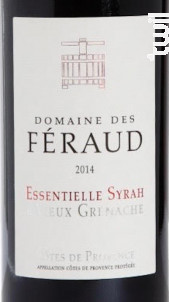 Essentielle Syrah et vieux Grenache - Domaine des Féraud - 2014 - Rouge