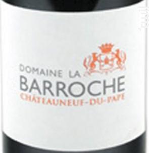 Domaine de la Barroche - Signature - Domaine la Barroche - 2014 - Rouge
