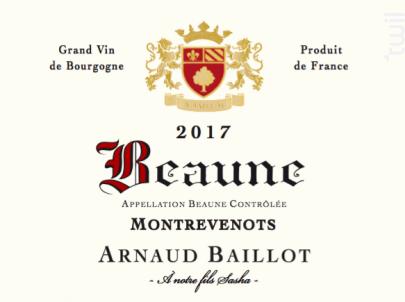 Beaune Montrevenots - Domaine Arnaud Baillot - 2017 - Rouge