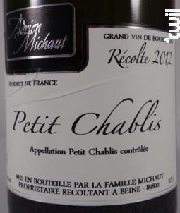 Petit Chablis - Domaine Michaut - 2018 - Blanc