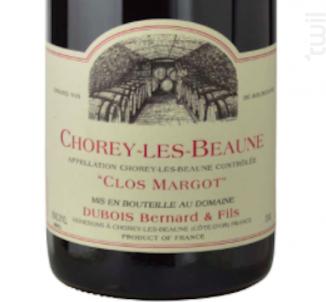 Chorey-les-Beaune Clos Margot - Domaine Dubois Bernard et Fils - 2016 - Rouge