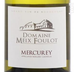 Mercurey - Domaine du Meix-Foulot - 2012 - Blanc