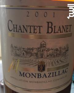 Monbazillac - Chantet Blanet - 2001 - Blanc