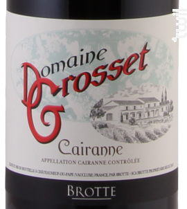 Domaine Grosset - Maison Brotte - Les Domaines - 2016 - Rouge