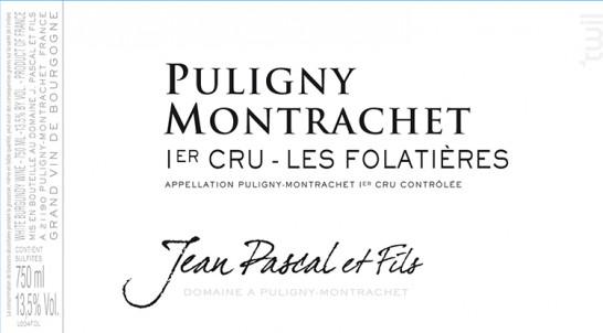 Puligny-Montrachet Premier Cru Les Folatières - Domaine Jean Pascal et Fils - 2016 - Blanc