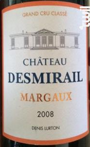 Château Desmirail - Denis Lurton - Château DESMIRAIL - 2008 - Rouge