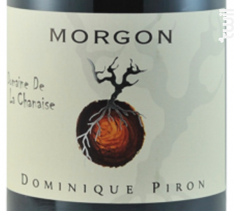 Morgon La Chanaise - Dominique Piron - 2014 - Rouge