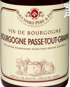 Bourgogne Passe-tout-grains - Bouchard Père & Fils - 2014 - Rouge