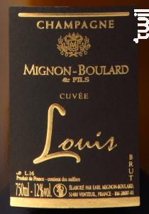 Cuvée Louis - Champagne Mignon-Boulard et Fils - Non millésimé - Effervescent
