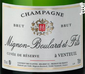 Cuvée de Réserve Brut - Champagne Mignon-Boulard et Fils - Non millésimé - Effervescent
