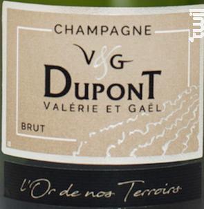 L'Or de nos terroirs - Champagne Valérie et Gaël Dupont - Non millésimé - Effervescent