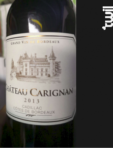 Château Carignan Cadillac Côtes de Bordeaux - Château Carignan - 2016 - Rouge