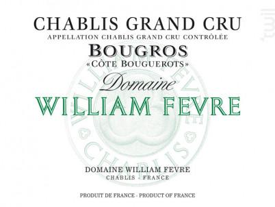 Chablis Grand Cru Bougros Côte Bouguerots - Domaine William Fevre - 2015 - Blanc