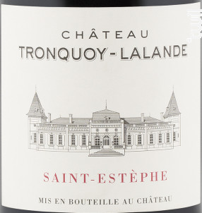 Château Tronquoy Lalande - Château Tronquoy Lalande - 2007 - Rouge
