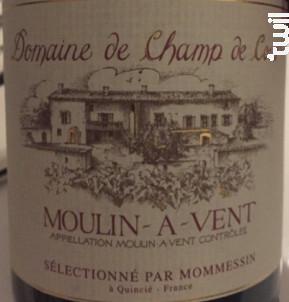 Domaine de Champ de Cour - Moulin à vent - Mommessin - 2010 - Rouge