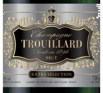 Brut Extra Sélection - Champagne Trouillard - Non millésimé - Effervescent