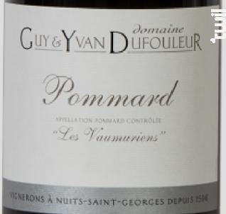 Dufouleur - Les Vaumuriens - Pommard - Domaine Guy et Yvan Dufouleur - 2017 - Rouge