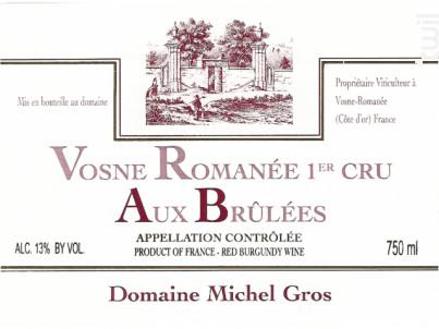 VOSNE ROMANEE 1er cru Brulées - Domaine Michel Gros - 2016 - Rouge