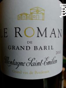Le Roman de Grand Baril - Château Grand Baril et Réal Caillou - 2009 - Rouge