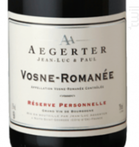 Vosne-Romanée Réserve Personnelle - Jean Luc et Paul Aegerter - 2011 - Rouge