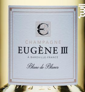 BLANC DE BLANCS BRUT - Champagne Eugène III - Non millésimé - Effervescent