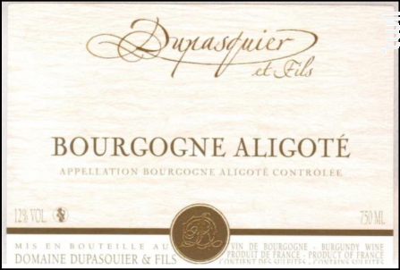 Bourgogne Aligoté - Domaine Dupasquier et Fils - 2019 - Blanc